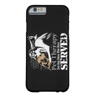 Pet therapy for PTSD Barely There iPhone 6 Case