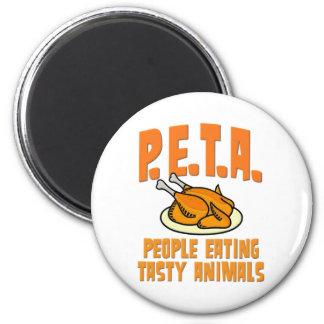 PETA People Eating Tasty Animals 6 Cm Round Magnet