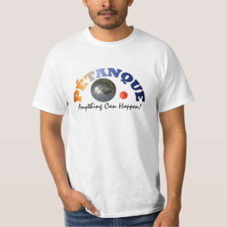 "Petanque T-Shirt ""Anything  Can Happen"""
