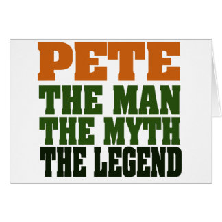 Pete - the Legend Greeting Card