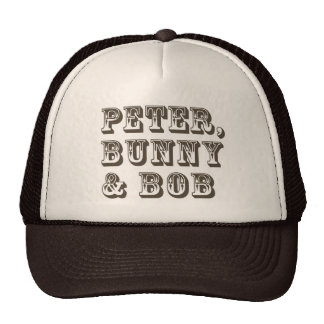 Peter, Bunny & Bob Cap