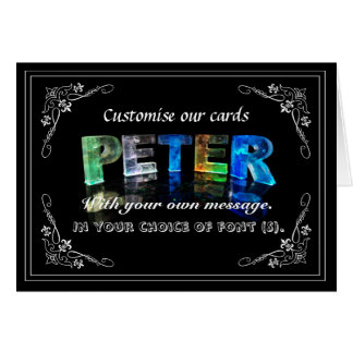 Peter -  Name in Lights greeting card (Photo)