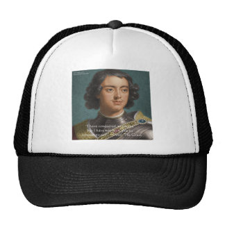 "Peter The Great ""Conquer Myself"" Quote Gifts & Tee Cap"