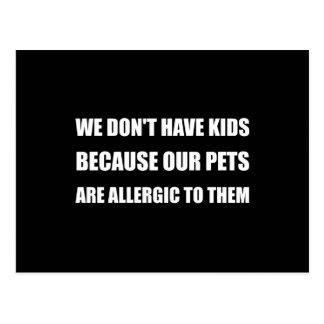 Pets Allergic To Kids Postcard