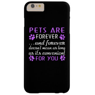 Pets Are Forever Barely There iPhone 6 Plus Case