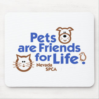 Pets are Friends for Life Products Mouse Pad