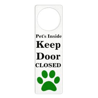 Pet's Inside Keep Door Closed Hanger