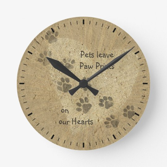 Pets leave Paw Prints on our Hearts Round