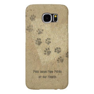 Pets leave Paw Prints on our Hearts Samsung Galaxy S6 Cases