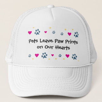 Pets Leave Paw Prints on Our Hearts Trucker Hat