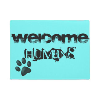 Pets . welcome humans doormat