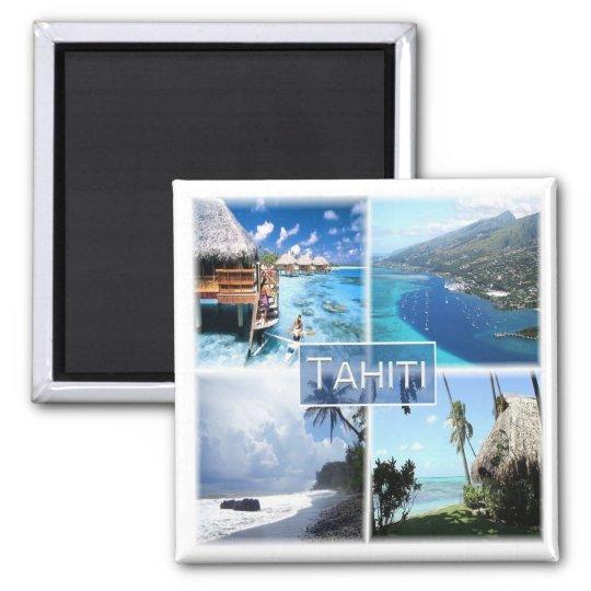 PF * French Polynesia - Tahiti Magnet