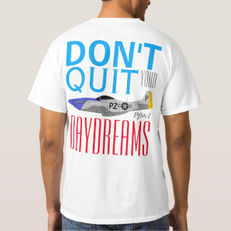 "Pfive1 ""Don't Quit Your Day Dreams"" 352nd FG T-Shirt"