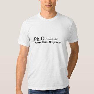 Ph. D Honestly T-shirt