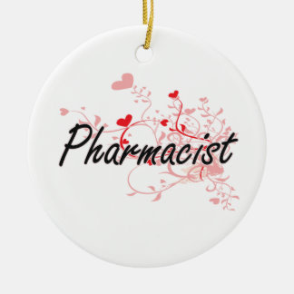 Pharmacist Artistic Job Design with Hearts Round Ceramic Decoration