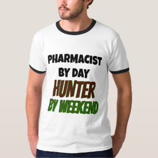Pharmacist by Day Hunter by Weekend T-Shirt
