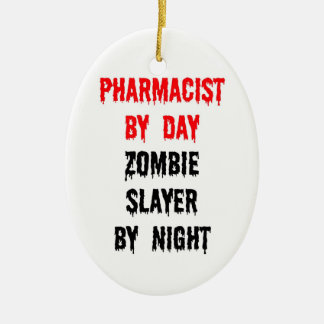 Pharmacist by Day Zombie Slayer by Night Christmas Ornament