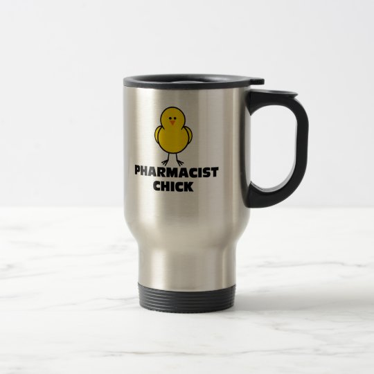 Pharmacist Chick Travel Mug