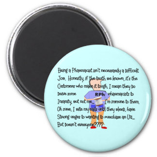 "Pharmacist Gifts ""Brink of Insanity"" Story Art 6 Cm Round Magnet"