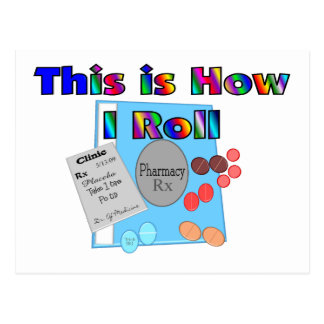Pharmacist HOW I ROLL  Unique Graphics Postcards