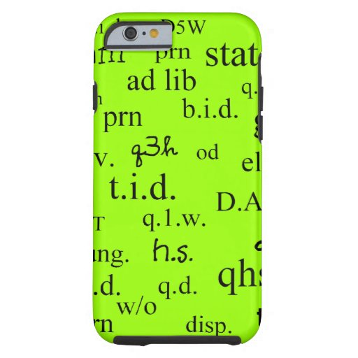 Pharmacist iPhone 6 case Abbreviations Lime Green