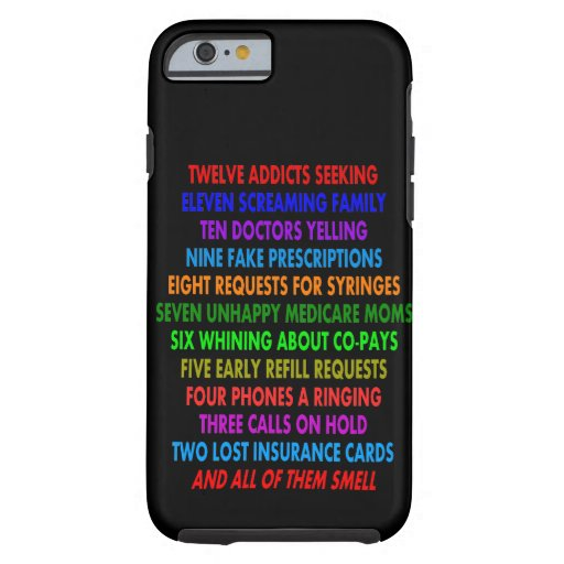Pharmacist iPhone 6 case Funny Quotes