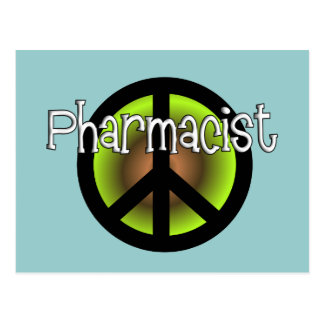 Pharmacist PEACE SYMBOL Gifts Postcards