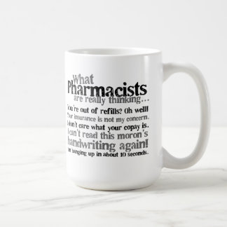 Pharmacist Quote Coffee Mug