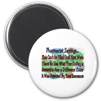 "Pharmacist sayings ""You Know You're Pharmacist IF"" Magnet"