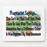 "Pharmacist sayings ""You Know You're Pharmacist IF"" Mouse Pad"
