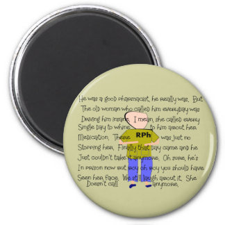 "PHARMACIST Story ARt ""He Lost it!"" 6 Cm Round Magnet"