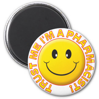 Pharmacist Trust Me 6 Cm Round Magnet