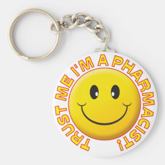 Pharmacist Trust Me Key Ring