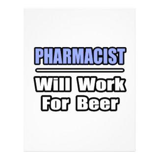 Pharmacist...Will Work For Beer 21.5 Cm X 28 Cm Flyer