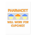 Pharmacist ... Will Work For Cupcakes Postcards