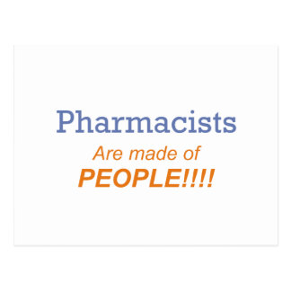 Pharmacists are made of people!!! postcard