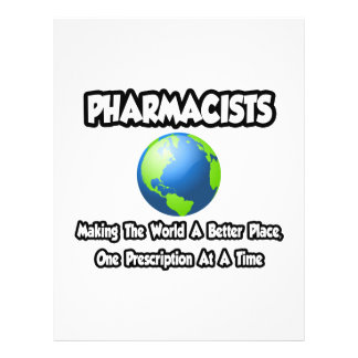 Pharmacists...Making the World a Better Place Custom Flyer