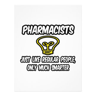 Pharmacists...Regular People, Only Smarter Custom Flyer