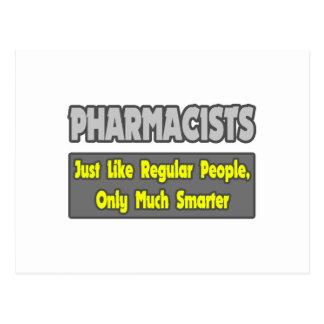 Pharmacists...Smarter Postcard