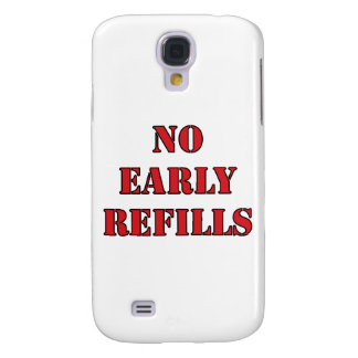 Pharmacy - No Early Refills Samsung Galaxy S4 Cover