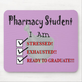 "Pharmacy Student ""Ready To Graduate!!!"" Mouse Pad"