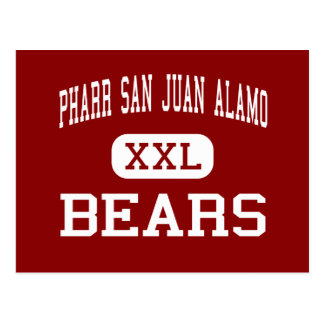 Pharr San Juan Alamo - Bears - High - San Juan Postcard
