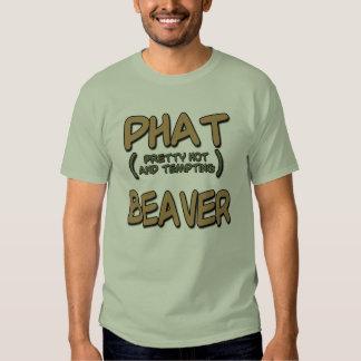 Phat Beaver Shirts