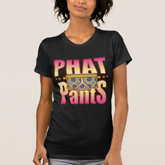 Phat Flowery Pants T Shirts