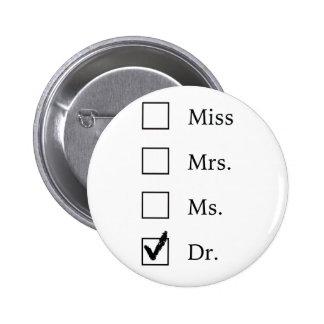 PhD gifts for women 6 Cm Round Badge
