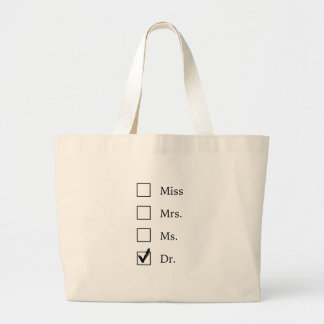PhD gifts for women Large Tote Bag