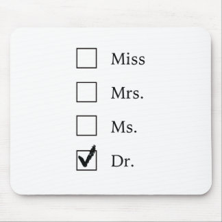 PhD gifts for women Mouse Mat