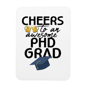 PhD Graduation Beer Lover  Doctorate Degree Grad Magnet