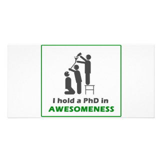 PhD in Awesomeness Customized Photo Card