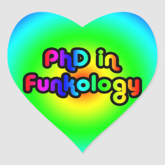 PhD in Funkology lol Fun Joke Funk Rainbow Heart Sticker